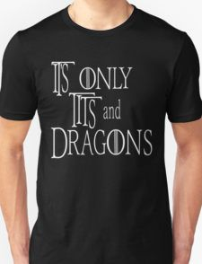G.O.T ... Best Quote Ever! (2) T-Shirt