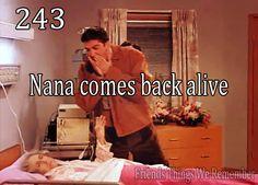 Friends #243 - Nana comes back alive