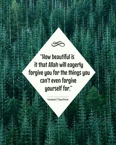 Subhan'Allah Almighty Allah forgives us and we still can't forgive ourselves. Time to let go of the guilt and move forward.
