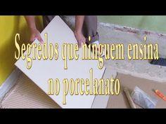 Segredos que Ninguém Ensina no porcelanato - YouTube