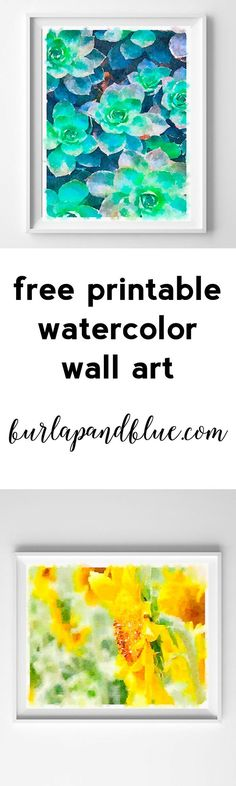 Watercolor flowers are on trend, beautiful, and perfect for so many rooms of your home. Today, I'm sharing free printable watercolor flowers-featuring a gorgeous succulent bed and giant sunflowers! Watercolor Walls, Watercolor Flowers, Watercolor Succulents, Free Printable Art, Free Printables, Pop Art Bilder, Office Wall Graphics, Graffiti, Flower Quotes