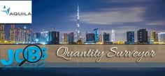 Join Aquila Consulting as Quantity Surveyor.Excellent communication skills and strong leadership skills.Previous experience leading a team.