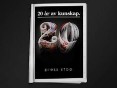 """""""20 years of knowledge."""" If you love magazines. //Ad campaign by Sweet Creatives"""