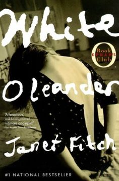 janet fitch | white oleander