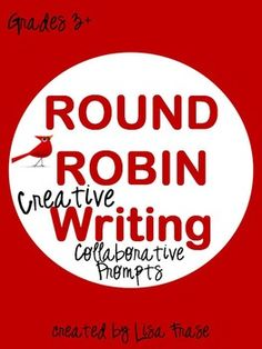 NEW! Round Robin Creative Writing Collaborative Prompts on TPT  by Lisa Frase @Teacher's Studio.com