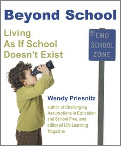 Beyond School - New by Wendy Priesnitz $14.95