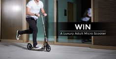 Win a Luxury Adult Micro Scooter Micro Scooter, Competition Giveaway, Stuff For Free, Luxury, My Love, Bobs, Giveaways, Game, Amazon