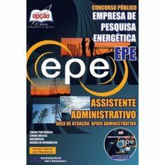 APOSTILA EPE - EMPRESA DE PESQUISA ENERGETICA - ASSISTENTE ADMINISTRATIVO - 2014