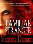 My Familiar Stranger (Knights of Black Swan, Book 1)
