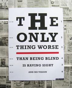 Having sight and no vison