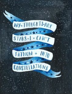 My Thoughts Are Stars I Can't Fathom Into Constellations - John Green - The Fault In Our Stars Quote Star Quotes, Book Quotes, Words Quotes, Me Quotes, Sayings, Quotable Quotes, John Green Quotes, John Green Books, Tfios
