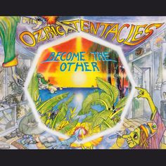 Ozric Tentacles - Become the Other (1995)
