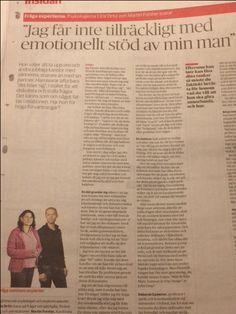 """""""Jag får inte tillräckligt med emotionellt stöd av min man""""  Läs gärna mitt svar i tidningen Dagens Nyheter. Hon väljer att ta upp oro och andra jobbiga känslor med vännerna, snarare än med sin partner. Han svarar ofta bara """"det löser sig"""", i stället för att diskutera och ställa frågor. Det känns som om något fattas i relationen.  Läs hela artikeln här: https://www.dn.se/insidan/jag-far-inte-tillrackligt-med-emotionellt-stod-av-min-man/"""