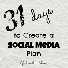 Creating a Social Media Plan {day four} http://www.girlonthemoveblog.com/2014/10/04/social-media-plan-day-four/