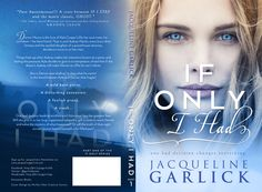 Full Wrap Cover...IF ONLY I HAD... Part One Available Now on Amazon $2.99 ebook $11.99 soft cover