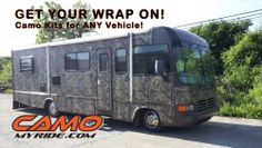 Yup, even motor homes! Get your wrap on at www.CamoMyRide.com #CamoMyRide