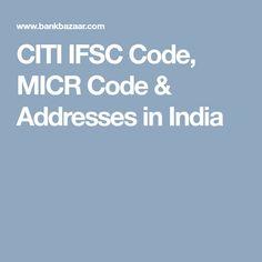 CITI IFSC Code, MICR Code & Addresses in India