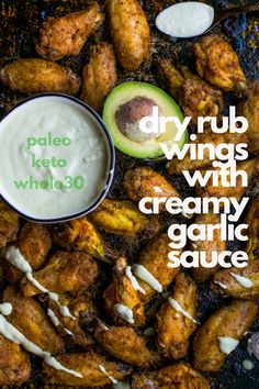 Crispy baked wings with a spiced dry rub and a dairy free creamy sauce for dipping! Whole30, Paleo, Keto!