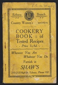 Country Woman's Association cookbook. Cake Stall, Vintage Baking, Country Women, Cookery Books, Vintage Ads, 1950s, Nostalgia, Signs, History