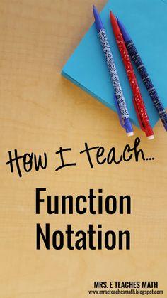 E Teaches Math: How I Teach Function Notation… Algebra Lessons, Algebra Activities, Maths Algebra, Math Resources, Algebra Projects, Algebra Help, Math Help, Numeracy, Science Lessons