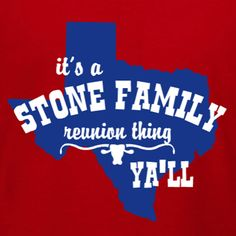 Texan Family Reunion   Itu0027s Reunion Time Yau0027ll! Customize This Family  Reunion T