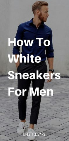 50 Ideas For Sneakers Outfit Men Casual Trainers White Sneakers Outfit, How To Wear Sneakers, Casual Sneakers, Sneakers Fashion, Men Sneakers, Yellow Sneakers, White Sneakers For Men, Casual Shoes, Casual Trainers