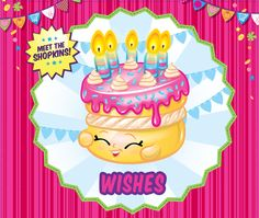 Celebrate your birthday with Wishes! #shopkins #birthday #toys