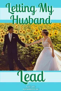 Letting My Husband Lead