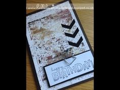 Stampin Up Demonstrator Michelle Last  SEE VIDEO    USES ACRYLIC BLOCK STAMPING WITH 4 SHADES OF BROWN, CLEAR EMBOSSING THE FRENCH SCRIPT STAMP, ETC. FOR A MASCULINE, GRUNGE LOOK