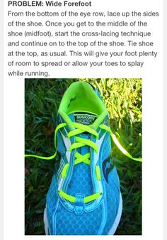 Tie your running shoe this way for wide fore feet. Or if you're like me, to reduce bunion pain.