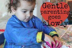 Gentle Parenting is Slow Parenting