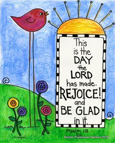 Items similar to Psalm 118 Rejoice and Be Glad Bird Illustrated Watercolor Prints on Etsy – Animals Time Bible Verse Art, Memory Verse, Bible Verses Quotes, Bible Scriptures, Scripture Images, Joy Quotes, Christian Art, Christian Quotes, Bibel Journal
