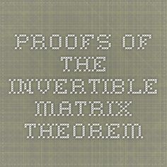 Proofs of the Invertible Matrix Theorem