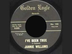 JANNIE WILLIAMS - I'VE BEEN TRUE - YouTube