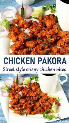 Indian Chicken Recipes, Spicy Chicken Recipes, Indian Food Recipes, Chicken Snacks, Chicken Bites, Crispy Chicken, Chicken Pakora Recipe, Chaat Recipe, Puri Recipes