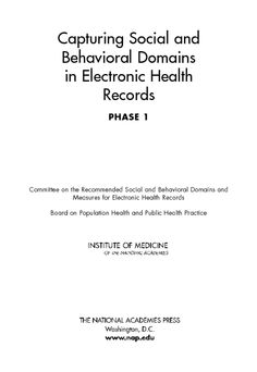 New document addressing inclusion of social and behavioral factors in EHR (Electronic Health Records). Available for purchase or free download with MyNAP registration.