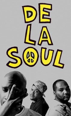 De La Soul - Me, Myself, and I (and then some).