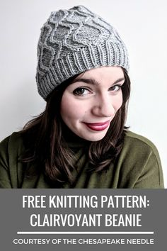 Featuring a lovely double hourglass pattern that's so much easier than it looks, this FREE knitting pattern is perfect for anyone looking for a quick, one-skein knitting project. The Clairvoyant Beanie has been one of my most popular knitting patterns at The Chesapeake Needle since Day 1, and I'm sure you'll love it too! Pin this image and cast on today. :) #ClairvoyantBeanie #thechesapeakeneedle #freeknittingpattern