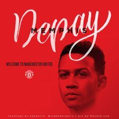 welcome to manchester united memphis depay | handtype by eddie eye morra @tegakbergaris