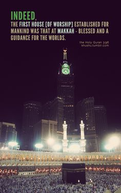 Mecca- the first house of worship