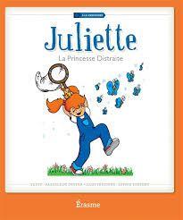 Juliette,La princesse Distraite