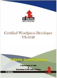 Certified Wordpress Developer Vskills offering certification in Wordpress. This Course is intended for professionals and graduates wanting to excel in their chosen areas. It is also well suited for those who are already working and would like to take certification for further career progression. Read more at: http://www.vskills.in/certification/Certified-Wordpress-Developer