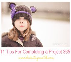 11 Tips For Completing a Project 365 by Shannon Heimsoth