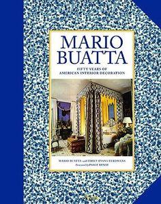 Mario Buatta: Fifty Years of American Interior Decoration by Mario Buatta