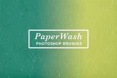 PaperWash Photoshop Brushes by Paperwash on Creative Market