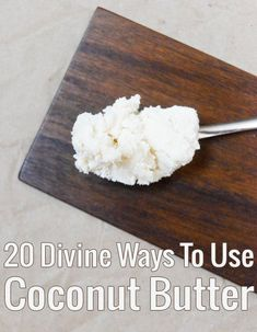 Butter Recipes: Divine Ways To Use Coconut Butter Got a jar of coconut butter you're not sure what to do with? Here are 20 fab uses for it Coconut Manna, Raw Coconut, Coconut Flour, Low Carb Recipes, Whole Food Recipes, Vegan Recipes, Cooking Recipes, Vitamix Recipes, Jelly Recipes