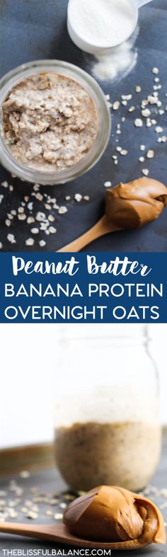 Peanut Butter Protein Overnight Oats | the blissful balance