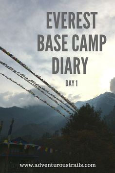 Everest Base Camp Diary | How To Plan Your Everest Base Camp Hike | Everest Base Camp Trek | Adventurous Trails | Hiking Everest Base Camp | Everest Base Camp | Climbing Everest | Hiking EBC Solo | Hiking Everest Base Camp Solo | Mountain Climbing | Mountain Inspiration | Travel Asia | Backpacking Nepal | Backpacking Asia | Trekking in Nepal | Hiking In The Himalayas | Climbing Mountains | Adventure Travel | What To Pack | Packing Guide To Everest Base Camp | Everest Base Camp Solo