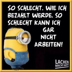 Laugh I do that - funny sayings - . - I laugh – Funny sayings – # laugh - Happy Minions, Minions 1, Minions Quotes, Funny Images, Funny Photos, Funy Quotes, Funny Sayings, Lachen Macht Happy, Aliens Funny
