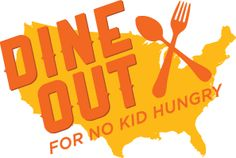 Dine Out for No Kid Hungry - Hunger Action Month - Sept. 2014